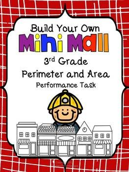 Perimeter and Area Performance Task--Build your own Mini-Mall!