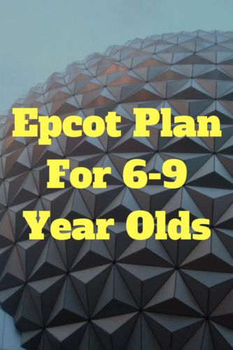 Planning on spending a day in Epcot with 6-9 year olds? Here is a plan that aims to help you see all the key points.Would you use my plan for your 6-9 year old(s)?