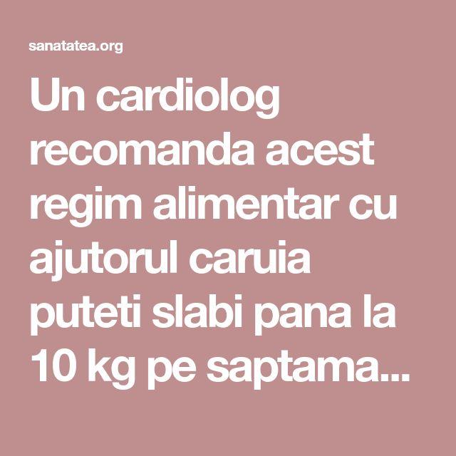 Un cardiolog recomanda acest regim alimentar cu ajutorul caruia puteti slabi pana la 10 kg pe saptamana! Totodata curata arterele de colesterolul | Sanatatea