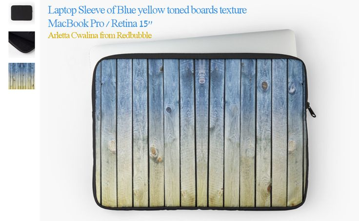 """$ Yay, my first sale of Laptop Sleeve MacBook Pro / Retina 15"""" by @redbubble ! Thank you! :)  Blue yellow toned boards texture abstract, planks flat surface in Ukraine colors symbol, wood background. #MacBook #MacBookPro #macbookcase #macbooksleeve #gift"""