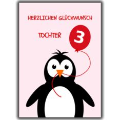 Cute penguin 3rd birthday age cards for young relations Herzlichen Glückwunsch Tochter - Happy Birthday daughter