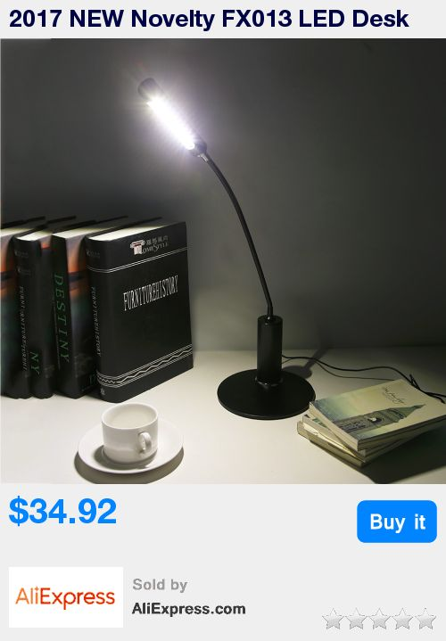 2017 NEW Novelty FX013 LED Desk Light Flexible Students Study Reading Lamp Table Desk Lamps Eye Protecting Top Quality * Pub Date: 08:26 May 26 2017