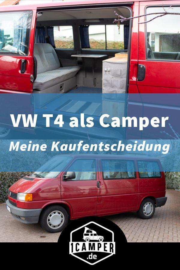 Vorstellung Meines T4 Campers Marktubersicht Und Kaufentscheidung Camper Camper Kaufen Vw Bus Camper
