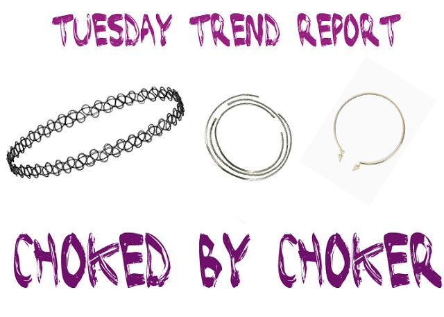 That Grl in High Heels: Tuesday Trend Report: Choked by Choker