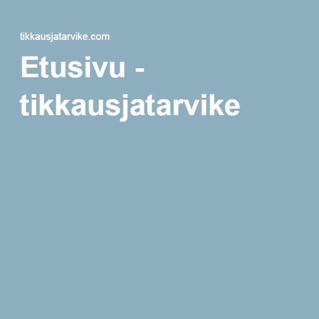 Etusivu - tikkausjatarvike