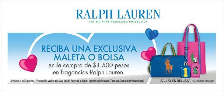 Sears: En Compras de $1500 llévate de regalo una bolsa o maleta Sears tiene una muy buena promoción para este mes de amor amistad a provecha y recibe una exclusiva maleta o bolsa en la compra de $1,500 pesos en fragancias de la marca Ralph Lauren. Limitado a 800 piezas. Esta oferta y promoción d... -> http://www.cuponofertas.com.mx/oferta/sears-por-cada-1500-de-compra-llevate-de-regalo-una-bolsa-o-maleta/