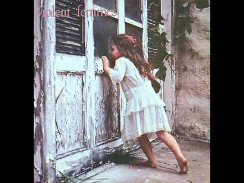 For Cari and Michele...i dont even know why....Violent Femmes - Blister in the Sun
