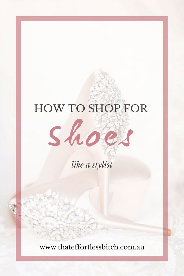 Fashion Stylist Alarna Hope Shares 'How To Shop For Shoes Like A Stylist' . Giving her top tips and hacks for ensuring you get a comfortable fit, a gorgeous shoe and a good price!
