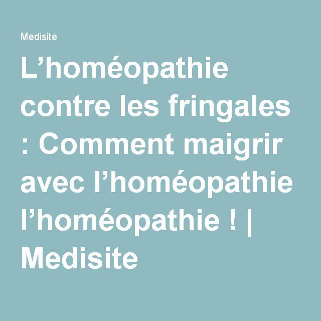 L'homéopathie contre les fringales : Comment maigrir avec l'homéopathie! | Medisite