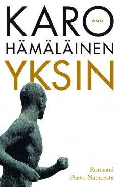 Karo Hämäläisen Yksin, Paavo Nurmesta kertova kirja on saanut tänä vuonna jo kaksi palkintoa! Ensin Savonia-palkinnon ja nyt se on valittu myös vuoden urheilukirjaksi.