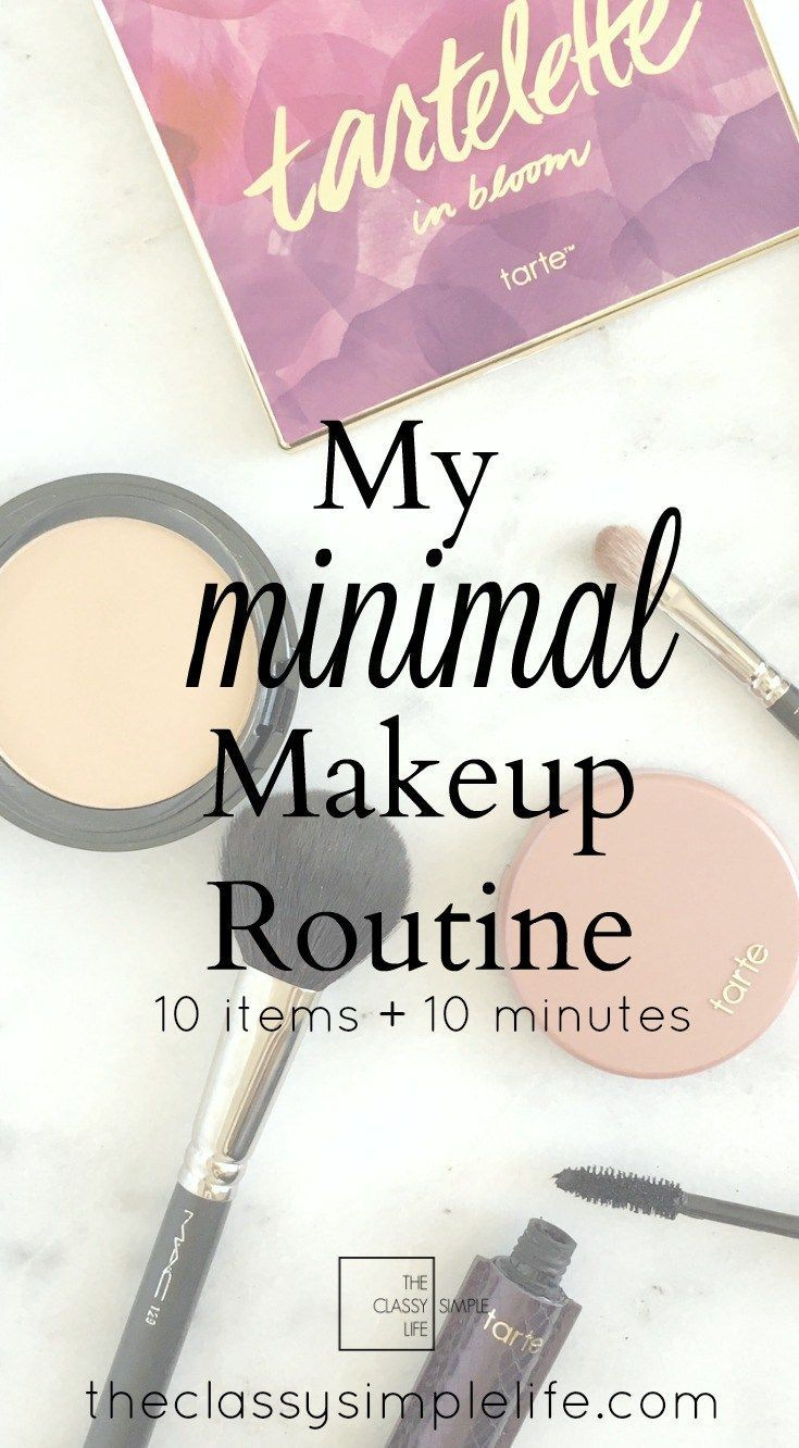20f982f9446 10 items and 10 minutes. Click to learn more about my minimalist makeup  routine.
