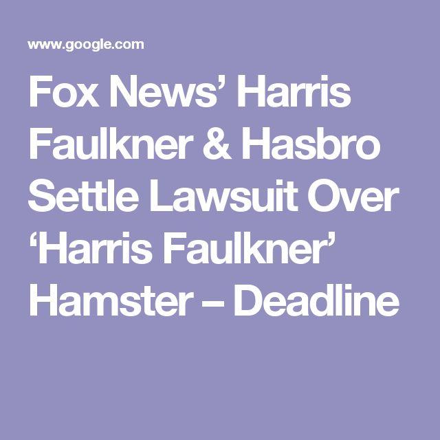 Fox News' Harris Faulkner & Hasbro Settle Lawsuit Over 'Harris Faulkner' Hamster – Deadline