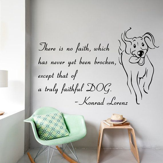 Wall Decals Dog Quote There Is No Faith Which By DecalMyHappyShop