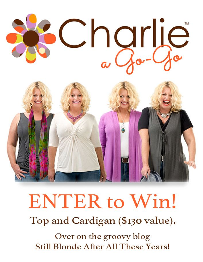 """Enter via the groovy blog,""""Still Blonde After All These Years!"""". #charlieagogo #over40 #over50 #plussize #inbetweenie #babyboomer #giveaway #contest"""