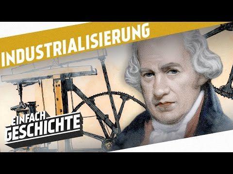 Die Dampfmaschine verändert die Welt I DIE INDUSTRIELLE REVOLUTION - YouTube