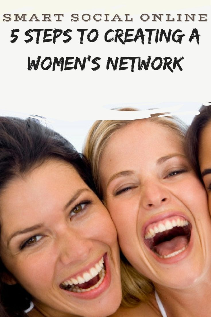 5 steps to creating a womens network.