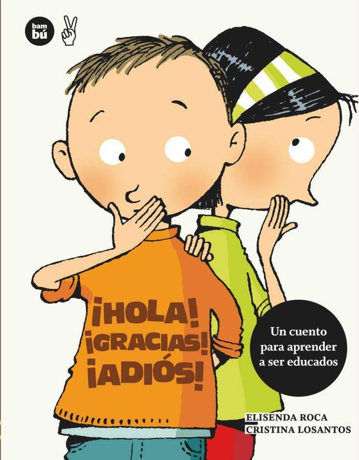 """""""¡Hola! ¡Gracias! ¡Adiós!"""" - Elisenda Roca (Bambú) #verguenza"""