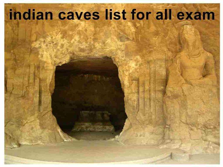 indian caves list indian Caves and Rocks Location Ajanta Caves (WHS)— Aurangabad, Maharashtra Ellora Caves (WHS)— Aurangabad, Maharashtra Elephanta Caves(WHS)— Mumbai, Maharashtra Amarnath Cave— Anantnag, Kashmir Bhimbhetka Rock Shelters (WHS)— Raisen, M.P. Udaygiri Caves— Vidisha, M.P. Badami Caves— Bagalkot, Karnataka Udayagiri and Khandagiri Caves— Bhubaneshwar, Odisha Sonbhandar Caves— Rajgir, Bihar Dungeshwari Cave Temples— Bihar Tabo/Tobo— …