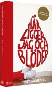 http://www.adlibris.com/se/product.aspx?isbn=9186634089   Titel: Här ligger jag och blöder - Författare: Jenny Jägerfeld - ISBN: 9186634089 - Pris: 49 kr