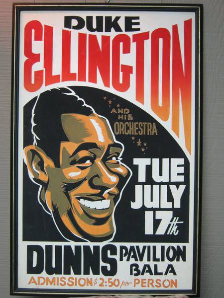 Duke Ellington concert poster from Dunn's Pavillion in Bala, a small cottage-country resort town in Ontario, Canada.