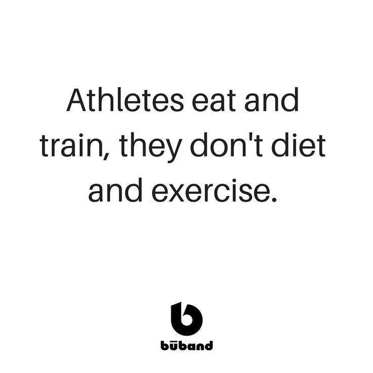 Athletes eat and train they don't diet and exercise.#bAnAthlete