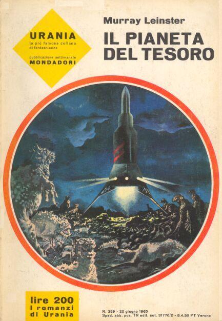 389 IL PIANETA DEL TESORO 20/6/1965 INVADERS OF SPACE (1964) Copertina di Karel Thole MURRAY LEINSTER
