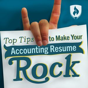 Top Tips to Make Your Accounting Resume Rock