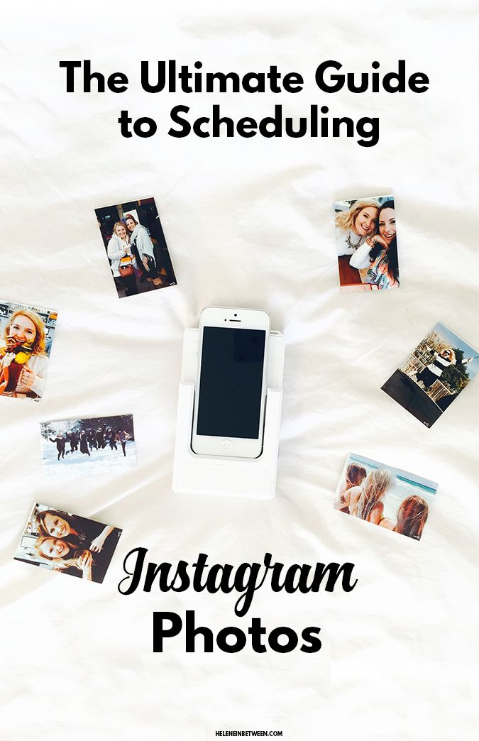 The Ultimate Guide to Scheduling Your Instagram + Instagram...