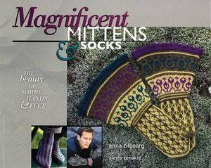 Magnificent Mittens & Socks by Anna Zilboorg - Jamieson and Smith, Real Shetland Wool, Fair Isle Knitting, Shetland Wool, Knitting Patterns, Yarn
