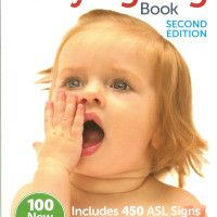 The Baby Signing Book and Why It's Great -Baby Sign Language