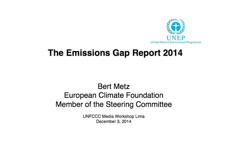UNEP (2014) The Emissions Gap Report 2014, United Nations Environment Programme (UNEP), Nairobi.
