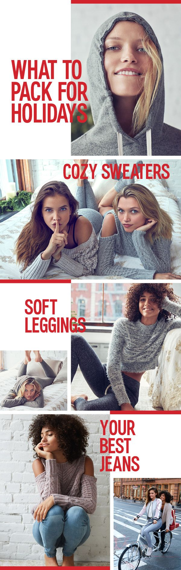 Being with family and friends is the best part of the holidays. If you're heading home, be sure to pack the essentials. First, you'll need cozy sweaters that work for movie marathons as well as a casual drinks with old friends. Next, pack two pairs of fleece leggings for those lazy mornings. Finally, pack a few pairs of your favorite Express jeans for dinner parties and other casual get-togethers.
