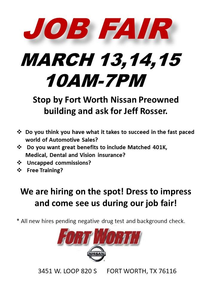 Join Us For The Fort Worth Nissan Job Fair On March 13th 14th