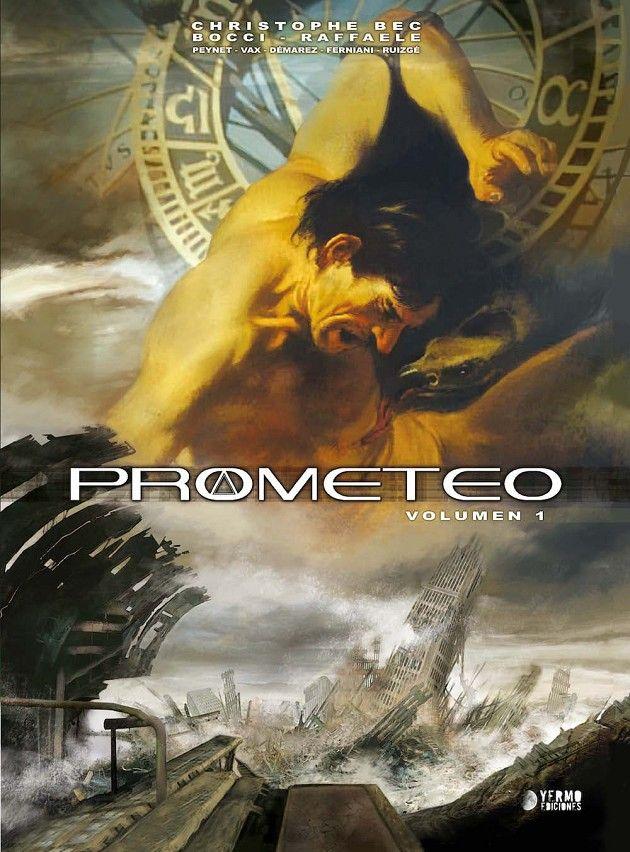 PROMETEO VOLUMEN 1 [CARTONE]   BEC, CHRISTOPHE / RAFAELLE, STEFANO   Akira Comics - libreria donde comprar comics, juegos y libros online