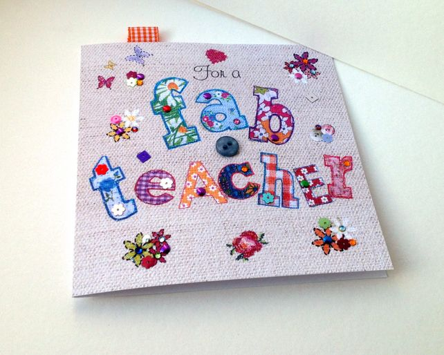 Greeting Card For Teacher,Printed Applique Design,Can Be Personalised £1.95