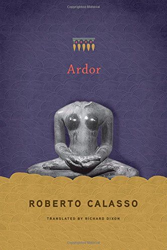 Ardor - In this revelatory volume, Roberto Calasso, whom the Paris Review has called 'a literary institution', explores the ancient texts known as the Vedas. Little is known about the Vedic people who lived more than three thousand years ago in northern India: they left behind almost no objects, images, ruins. Only a 'Parthenon of words' remains: verses and formulations suggesting a daring understanding of life.  'If the Vedic people had been asked why they did not build cities,' writes…