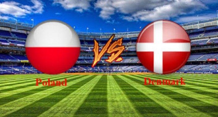 Prediksi Polandia vs Denmark 09 Oktober 2016