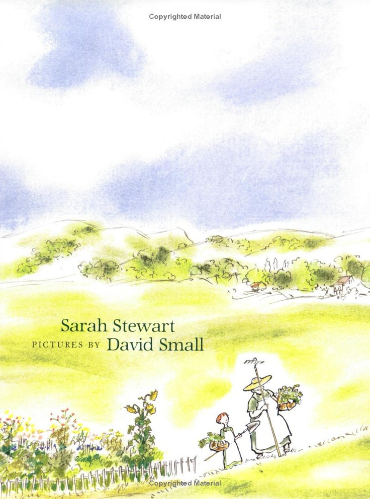 42 Best Images About Art David Small Sarah Stewart On Pinterest The Plant Stitches And Literacy