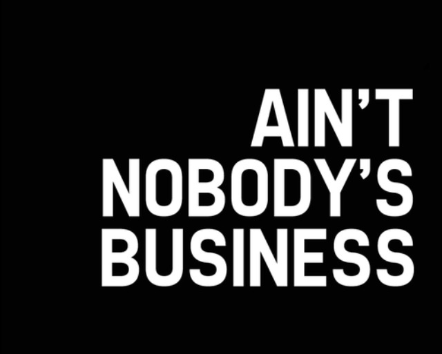 Mind Your Business Quotes And Sayings. QuotesGram
