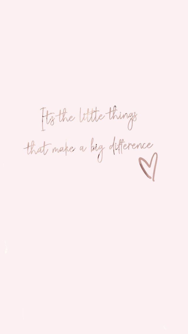 The little things are HUGE! | Wallpaper quotes, Cute quotes ...