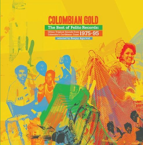 Colombian Gold: Best of Felito Records [LP] - Vinyl