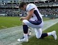 I admire Tim Tebow who bows to his God even though many criticize and make fun!!!!... A real man in my eyes!!!!!!