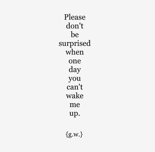 Some days I feel like never waking up at all #depression