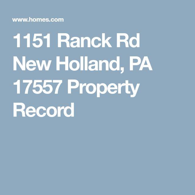 1151 Ranck Rd New Holland, PA 17557 Property Record