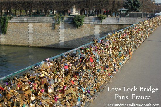 Love Lock Bridge Paris, France  Yeah, this looks a bit different than it did in Now You See Me. LOL