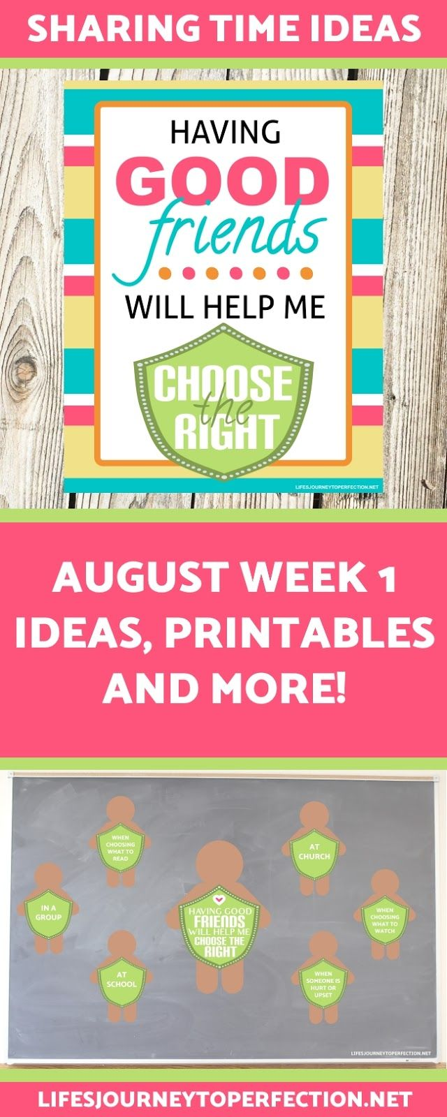 2017 LDS Sharing Time Ideas for August Week 1: Having good friends will help me choose the right.