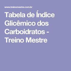 Tabela de Índice Glicêmico dos Carboidratos - Treino Mestre