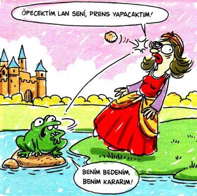 + Öpecektim lan seni, prens yapacaktım!   - Benim bedenim, benim kararım...  #karikatür #mizah