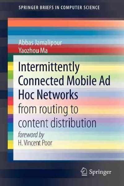 Intermittently Connected Mobile Ad Hoc Networks: From Routing to Content Distribution