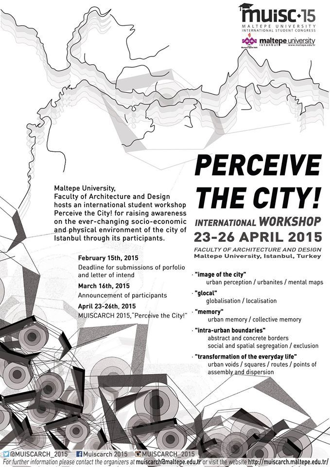 Faculty of Architecture and Design Maltepe hosts an international student workshop - Perceive the City! , 23-26 april 2015 | ARCH-student.com
